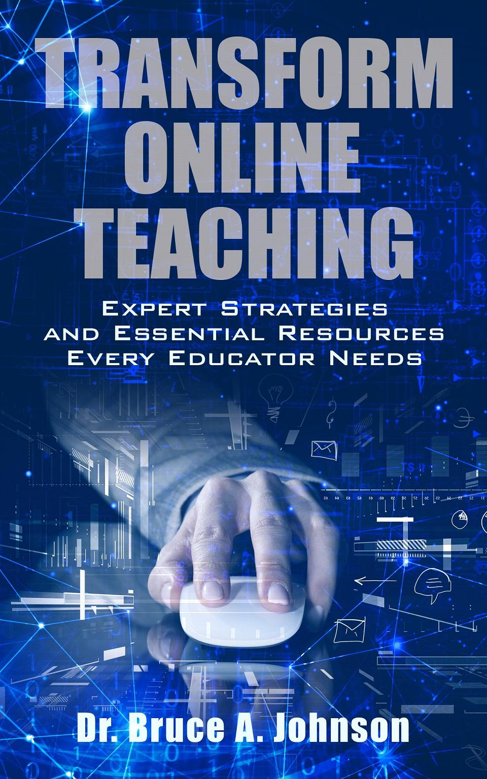 Discover How to Transform Online Teaching